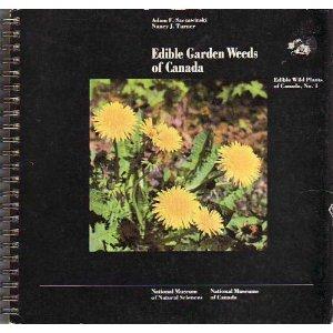 Edible Garden Weeds of Canada